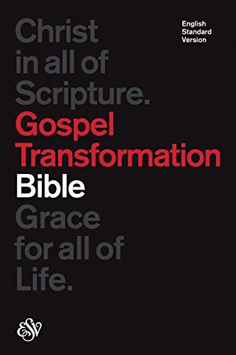 ESV Gospel Transformation Bible (Black): ESV Bibles by Crossway