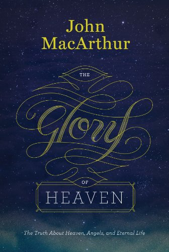 9781433538681: The Glory of Heaven (Second Edition): The Truth about Heaven, Angels, and Eternal Life