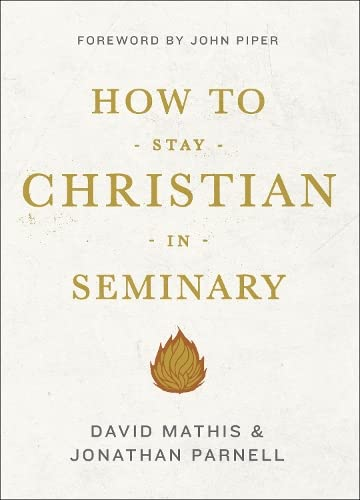 9781433540301: How to Stay Christian in Seminary