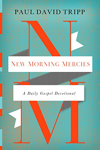 9781433541384: New Morning Mercies: A Daily Gospel Devotional