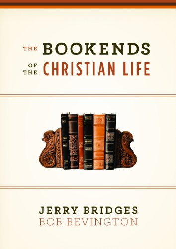 9781433543180: The Bookends of the Christian Life