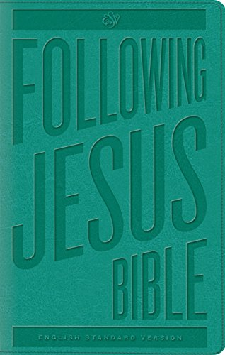 9781433545542: ESV Following Jesus Bible (TruTone, Teal)