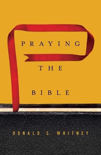 9781433547843: Praying the Bible