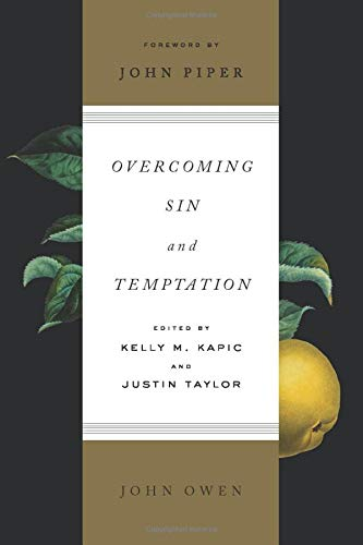 9781433550089: Overcoming Sin and Temptation (Redesign)
