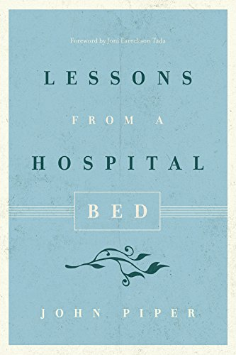 9781433550430: Lessons from a Hospital Bed