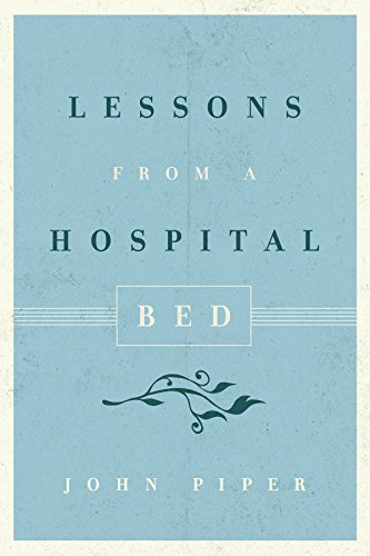 9781433551291: Lessons from a Hospital Bed (10-Pack)