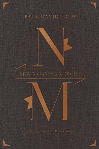 9781433555015: New Morning Mercies: A Daily Gospel Devotional