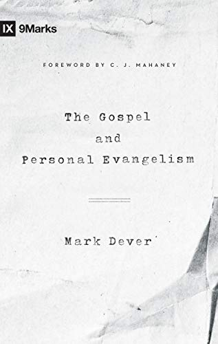 9781433557248: The Gospel and Personal Evangelism (9marks)