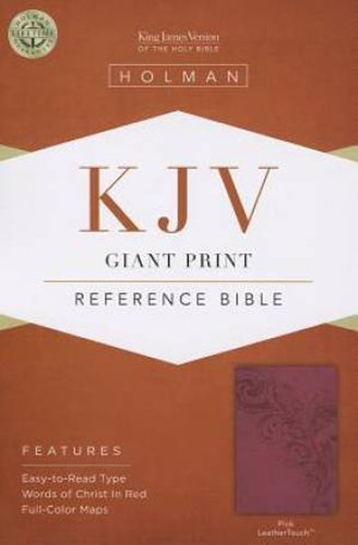 KJV Giant Print Reference Bible, Pink LeatherTouch: Holman Bible Publishers