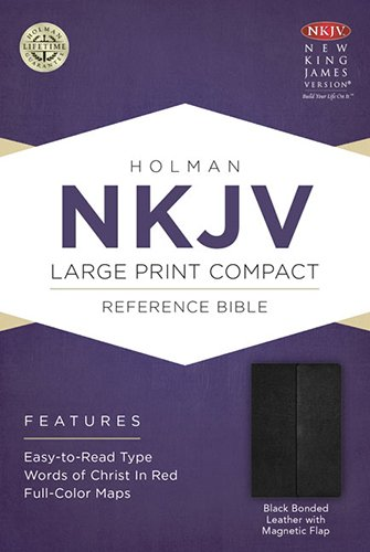 9781433606403: NKJV LARGE PRINT COMPACT REFERENCE BLACK BONDED LEATHER MAGNETIC FLAP (Bible Nkjv Large Print)
