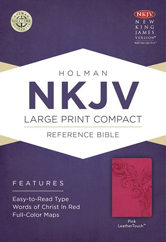 9781433606472: NKJV Large Print Compact Reference Bible, Pink LeatherTouch (Bible Nkjv Large Print)