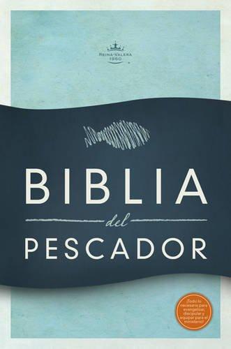 9781433606717: RVR 1960 Biblia del Pescador, tapa dura: Evangelismo Discipulado Ministerio (Spanish Edition)