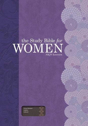 The Study Bible for Women: New King James Version, Cocoa, Genuine Leather: Patterson, Dorothy ...