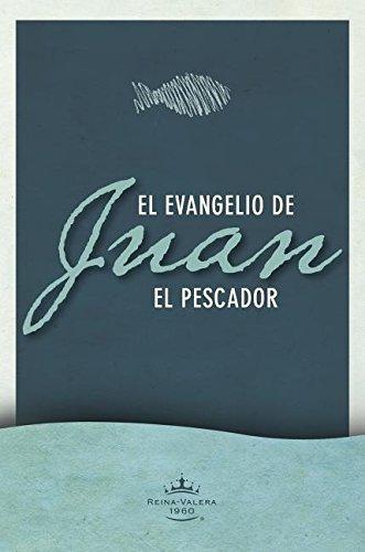 9781433613777: Evangelio según Juan el Pescador (Spanish Edition)
