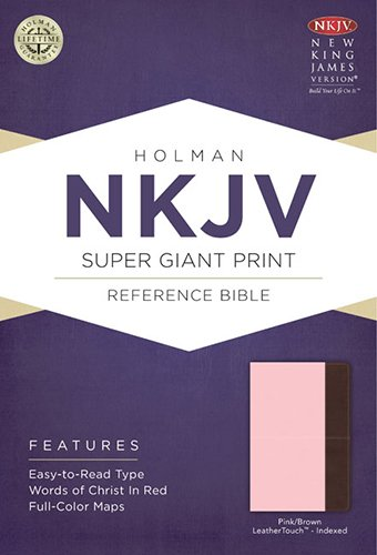 NKJV Super Giant Print Reference Bible, Pink/Brown LeatherTouch Indexed
