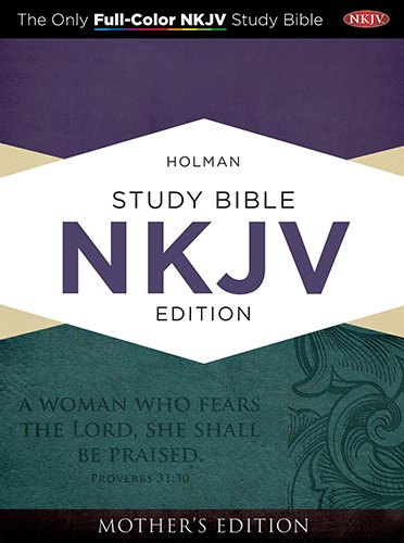 9781433614354: Holman Study Bible: NKJV Edition, Turquoise LeatherTouch Mother's Edition