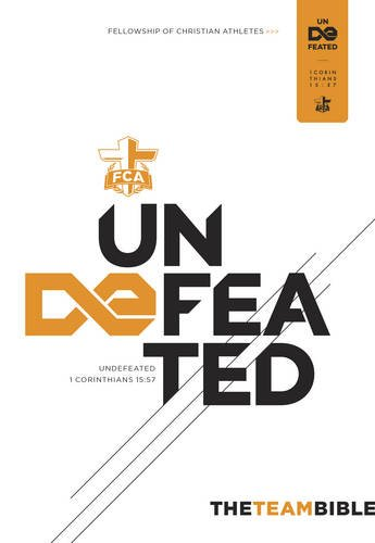 The Team Bible: Undefeated Edition (FCA): Holman Bible Staff
