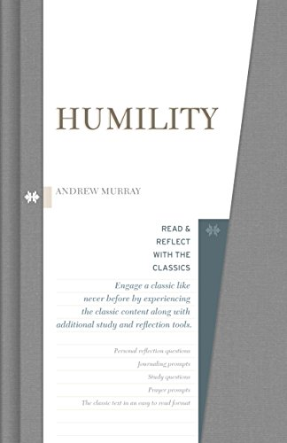 9781433650031: Humility (Read and Reflect with the Classics)