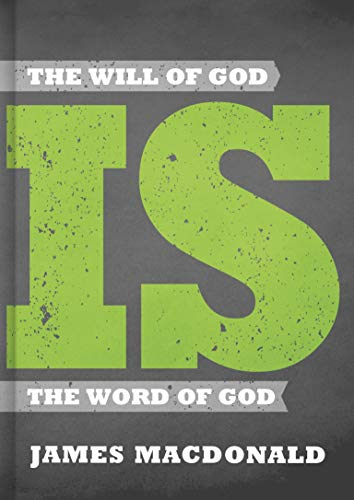 The Will of God Is the Word of God