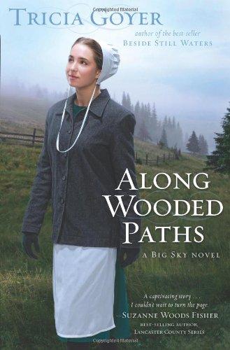 9781433668692: Along Wooded Paths (Big Sky Novels)