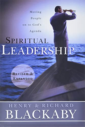 9781433669187: Spiritual Leadership: Moving People on to God's Agenda