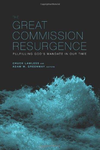 The Great Commission Resurgence: Fulfilling God's Mandate