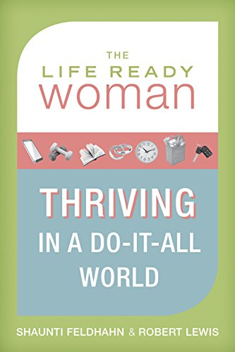 9781433671128: The Life Ready Woman: Thriving in a Do-It-All World