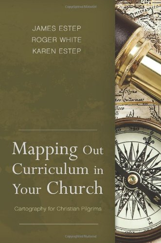 9781433672385: Mapping Out Curriculum in Your Church: Cartography for Christian Pilgrims