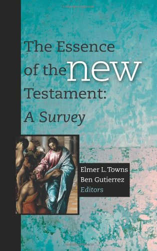 The Essence of the New Testament: A