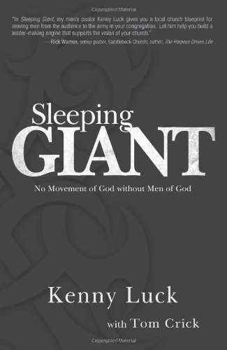 Sleeping Giant: No Movement of God Without Men of God: Kenny Luck