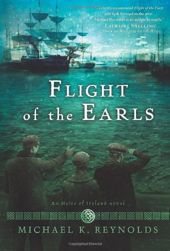 9781433678196: Flight of the Earls: An Heirs of Ireland Novel