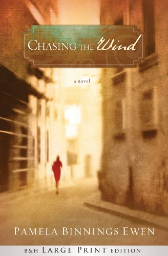 9781433678486: Chasing the Wind (Large Print Printed Hardcover): A Novel