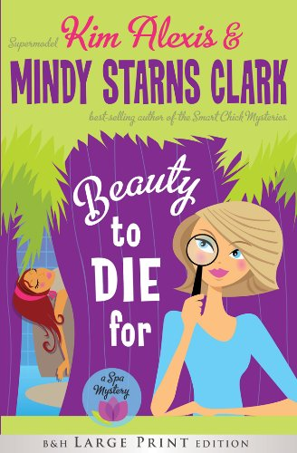 9781433678509: Beauty to Die For (Large Print Printed Hardcover): A Spa Mystery