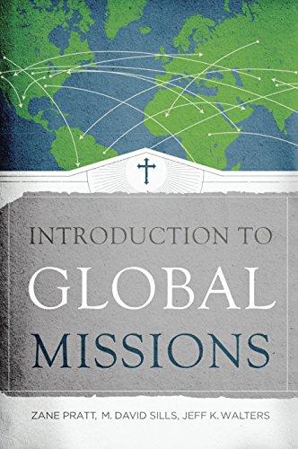 Introduction to Global Missions: Pratt, Zane, Sills,