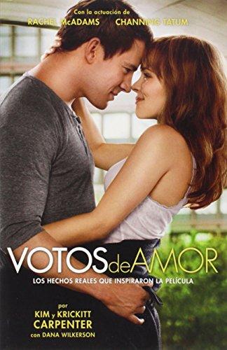 9781433678950: Votos de Amor: Los Hechos Reales que Inspiraron la Película (Spanish Edition)