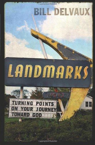9781433679223: Landmarks: Turning Points on Your Journey Toward God
