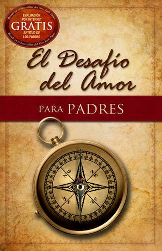 9781433680366: El Desafío del Amor para Padres (Spanish Edition)