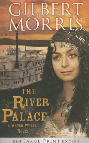 9781433680908: The River Palace (Large Print Trade Paper): A Water Wheel Novel
