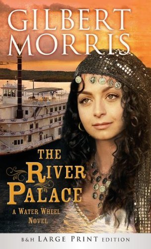 9781433680960: The River Palace (Large Print Hardcover): A Water Wheel Novel