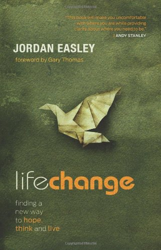 9781433681592: Life Change: Finding a New Way to Hope, Think, and Live