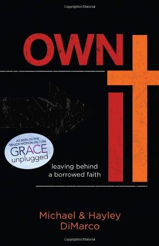 9781433682025: Own It: Leaving Behind a Borrowed Faith