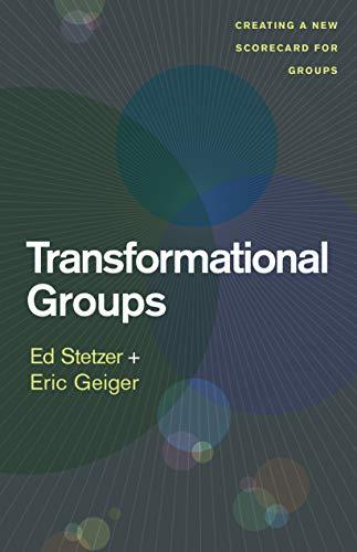 Transformational Groups PB: Ed Stetzer & Eric Geiger