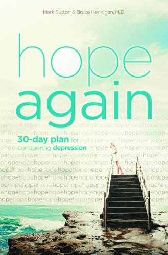 9781433683688: Hope Again: A 30-Day Plan for Conquering Depression