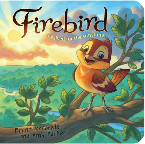 9781433684678: Firebird: He Lived for the Sunsine