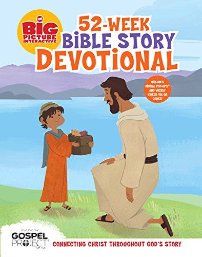 9781433686443: The Big Picture Interactive 52-Week Bible Story Devotional: Connecting Christ Throughout God's Story (The Big Picture Interactive / The Gospel Project)