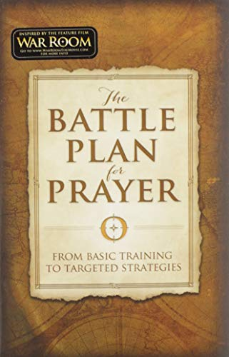 9781433688669: The Battle Plan for Prayer: From Basic Training to Targeted Strategies