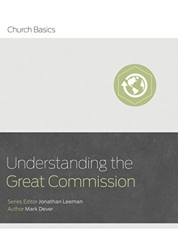 9781433688942: Understanding the Great Commission (Church Basics)