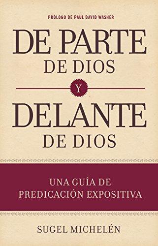9781433691980: de Parte de Dios y Delante de Dios: Una Guía de Predicación Expositiva