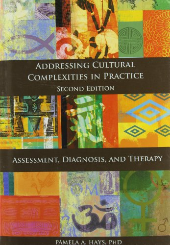 9781433802195: Addressing Cultural Complexities in Practice: Assessment, Diagnosis, and Therapy