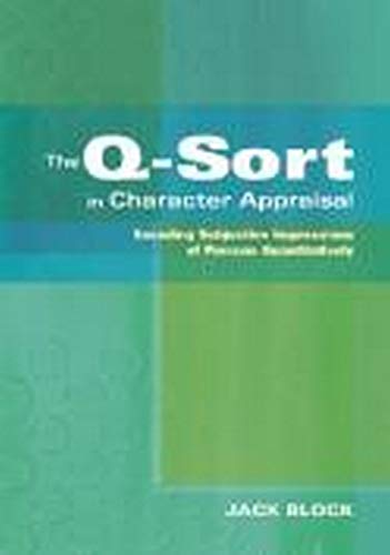 9781433803154: The Q-Sort in Character Appraisal: Encoding Subjective Impressions of Persons Quantitatively
